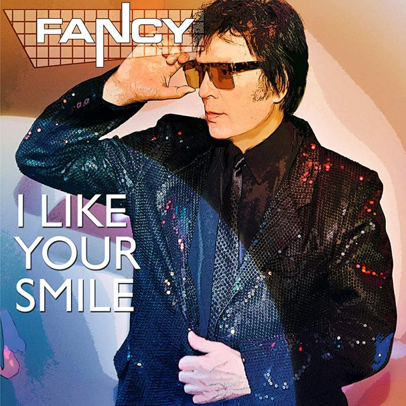 Fancy - I Like Your Smile