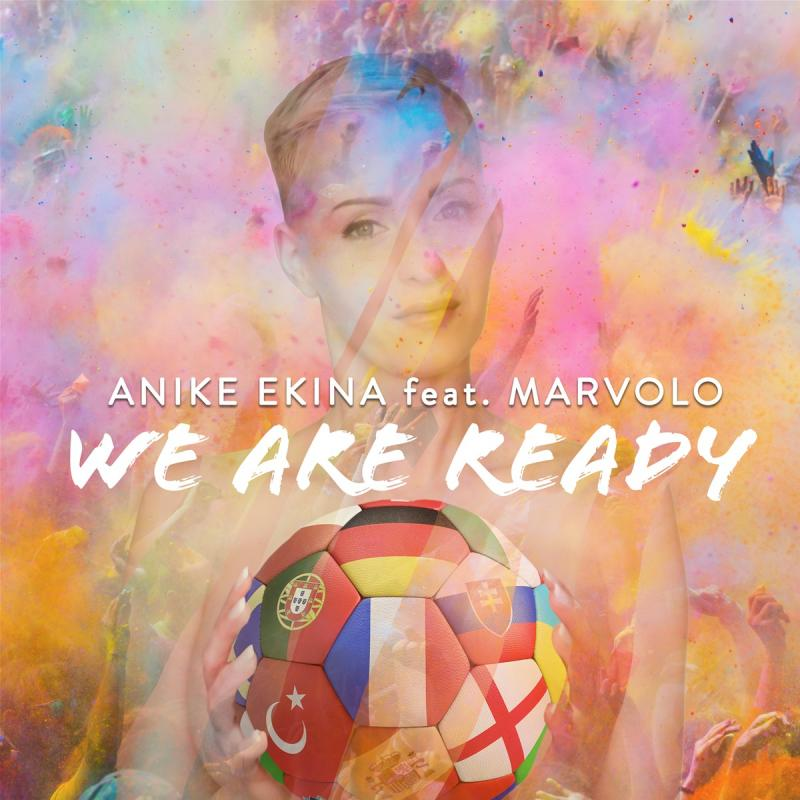 Anike Ekina feat. Marvolo - We are Ready
